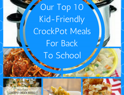 Our Top 10 Kid-Friendly Crockpot Meals for Back to School